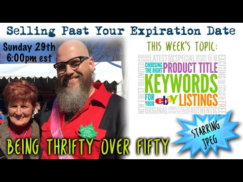 Selling Past Your Expiration Date #19 How To Write A Good Ebay Title