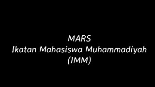 Mars IMM (Ikatan Mahasiswa Muhammadiyah) Mp3