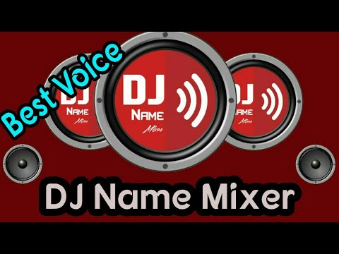 DJ Name Mixing Android App | DJ Name Mixer App For Android