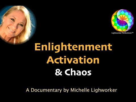 Enlightenment Activation & Chaos