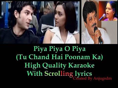 Piya Piya O Piya (Tu Chand Hai Poonam Ka) Karaoke For Male Singer (With FEMALE VOICE)