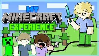 My Minecraft Experience