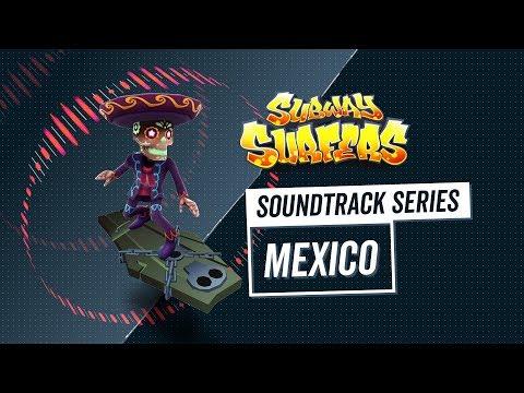 Soundtrack | Subway Surfers World Tour | Mexico