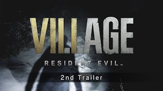 Resident Evil Village - 2nd Trailer