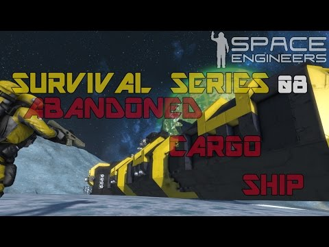Space Engineers - Survival SE2 - Ep8: Abandoned Cargo Ship