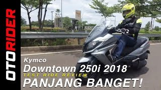 Kymco Downtown 250i 2018 Test  Ride Review Indonesia | OtoRider