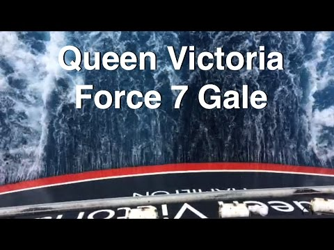 Cunard's Queen Victoria in Force 7 Gale Rough Seas.