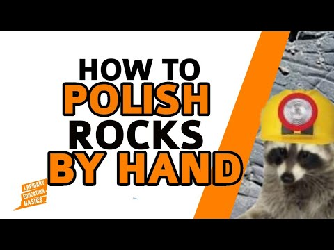 How to polish rocks by hand, no tools needed.