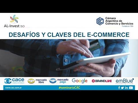 Desafíos y claves del e-commerce en Argentina – CAC - Agosto 2017