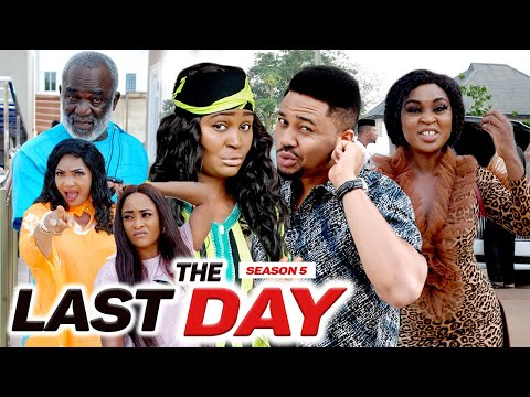 THE LAST DAY (SEASON 5) {NEW MOVIE} - 2021 LATEST NIGERIAN NOLLYWOOD MOVIES