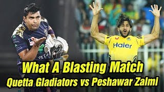What A Blasting Match | Peshawar Zalmi vs  Quetta Gladiators Highlights | HBL PSL
