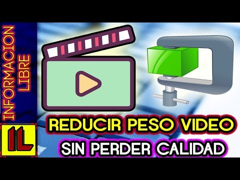 Bajar peso a video sin perder calidad