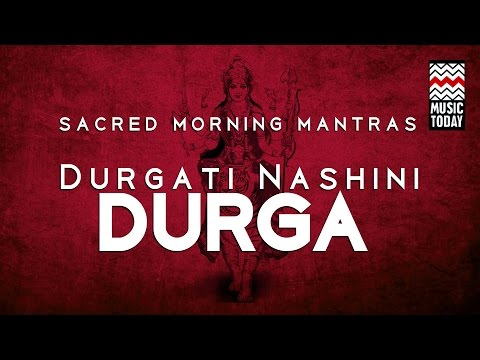 Sacred Morning Mantras | Durgati Nashini Durga | Audio Jukebox | Devotional