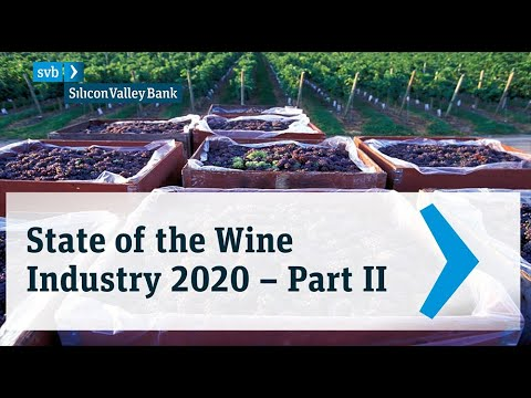 wine article 2020 Svb State Of The Wine Industry Videocast  Part 2