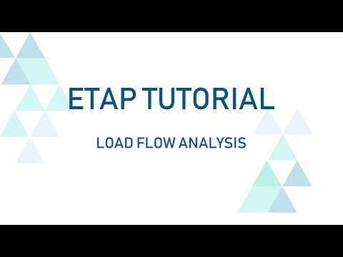 ETAP Beginners Tutorial / Load Flow Analysis on ETAP