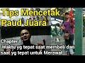 Tips Mencetak Paud Juara Chapter   Mp3 - Mp4 Download