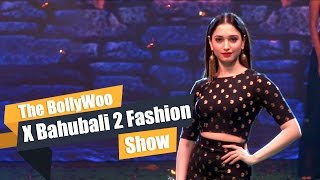 Baahubali 2 Fashion show with showstopper Tamannaah Bhatia   Bollywood   Bollywoo X Baahubali 2 Show