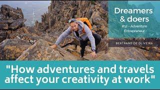 Dreamers & Doers -  #12 - Adventure Entrepreneur - Bertrand De Oliveira