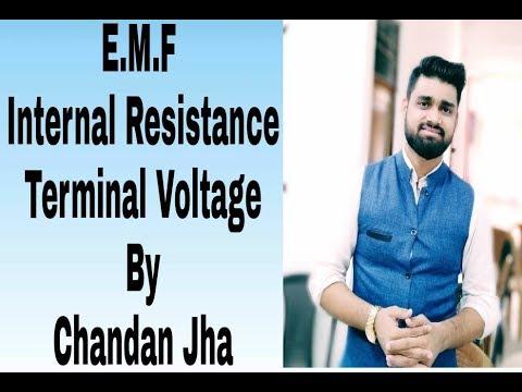 E.M.F , internal resistance & Terminal Voltage [ By Chandan Jha ]