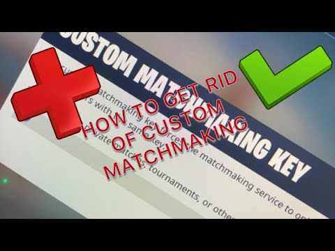 how to get off custom matchmaking fortnite