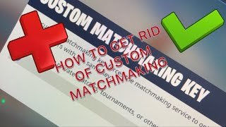 How To Get Rid Of Custom Matchmaking on Fortnite Battle Royale!!