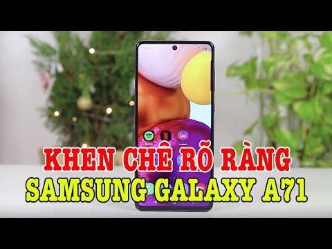 Đánh giá rất chi tiết Galaxy A71 : KHEN CHÊ RÕ RÀNG !
