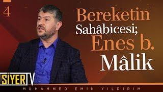 Bereketin Sahâbicesi; Enes b. Mâlik | Muhammed Emin Yıldırım (4. Ders)