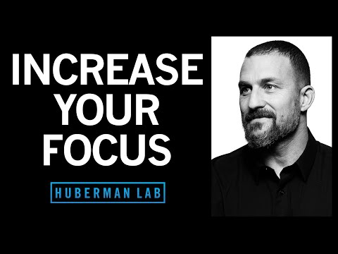How to Focus to Change Your Brain | Huberman Lab Podcast #6