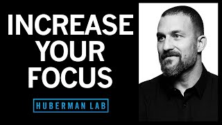How to Focus t๐ Change Your Brain | Huberman Lab Podcast #6