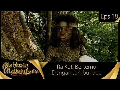 Jambunada Bertemu Ra Kuti - Mahkota Mayangkara Eps 18
