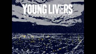 Young Livers - Finger To The Pulse