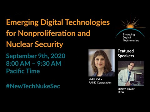 Emerging Digital Technologies For Nonproliferation And Nuclear Security