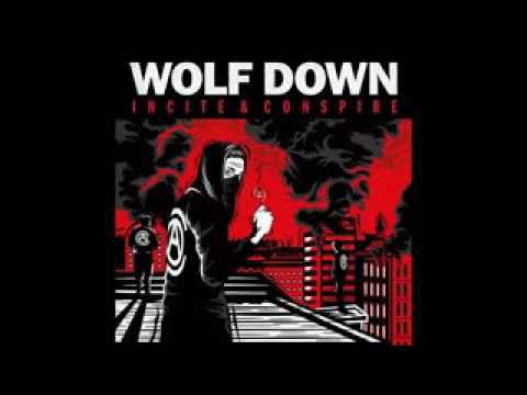 WOLF DOWN - Incite conspire