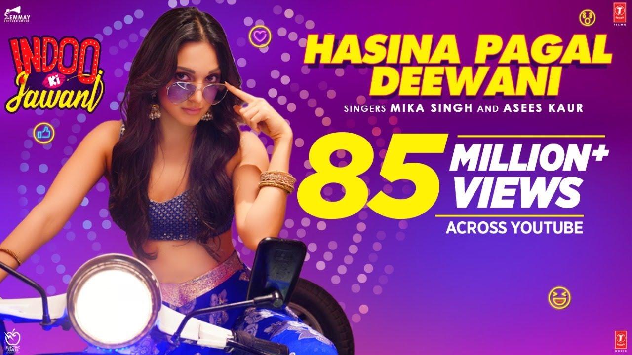 Download Hasina Pagal Deewani: Indoo Ki Jawani | Kiara Advani, Aditya Seal | Mika Singh,Asees Kaur, Shabbir A
