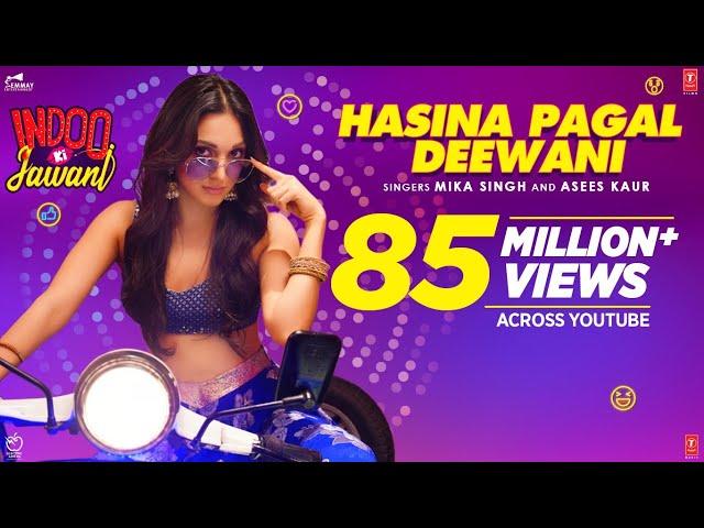 Hasina Pagal Deewani: Indoo Ki Jawani | Kiara Advani, Aditya Seal | Mika Singh,Asees Kaur, Shabbir A