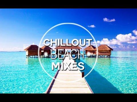 Chillout&Lounge Mixes 2016 HD - Saint Martin Chillout Mix 2016