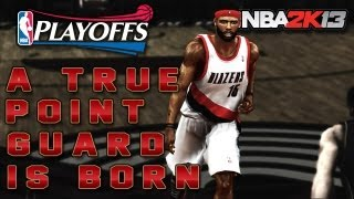 NBA 2K13 MyCAREER Playoffs CFG4 VS. LA Lakers - A True Point Guard Is Born With 0 Points?!?