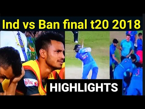 India vs Bangladesh final T20 match 2018 Highlights | NEGA NEWS SPORTS