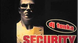Dj Tonka - Security (Club Mix)