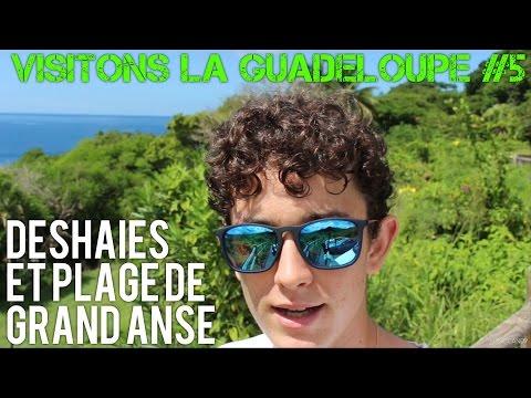 Visitons la Guadeloupe #5 | Deshaies et Grand-Anse