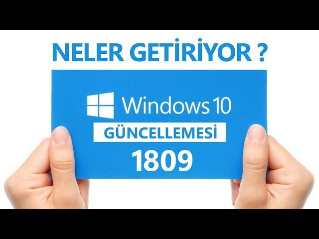 Windows 10 1809 Güncellemesi İle Gelenler ! - YouTube