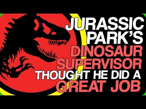 Jurassic Park's Dinosaur Supervisor Thought He Did a Great Job