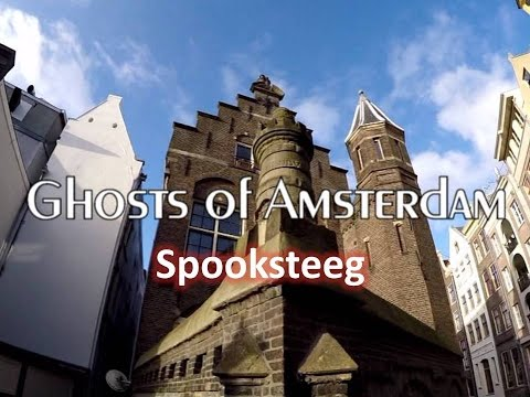 Amsterdam Ghosts : The Haunted Street