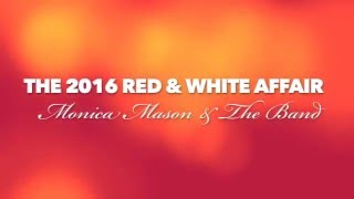 Monica Mason at the 2016 Red & White Affair