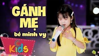 Gánh Mẹ ♫ Bé Minh Vy ♫ Nhạc Thiếu Nhi Cho Bé Cho Gia Đình ♫ Nhacpro Kids - Music For Kids