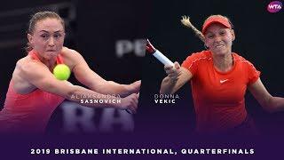 Aliaksandra Sasnovich vs. Donna Vekic | 2019 Brisbane International Quarterfinal | WTA Highlights