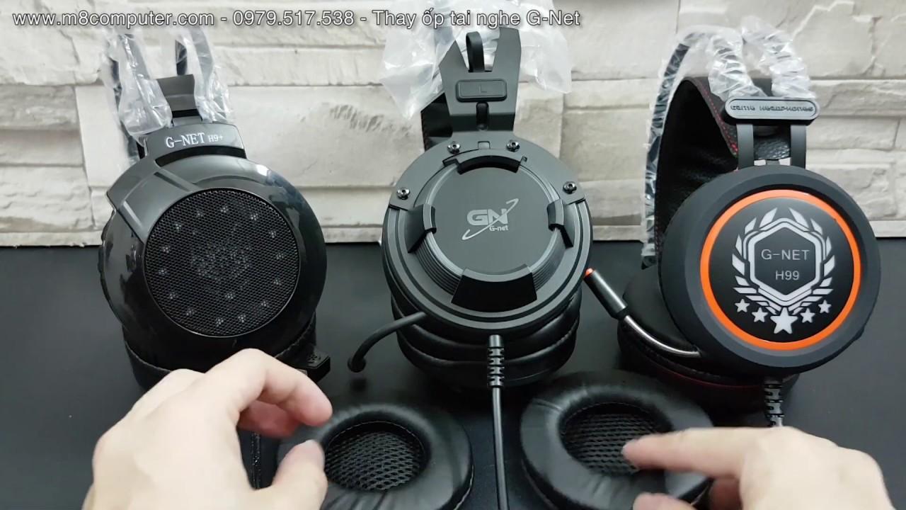 Hướng dẫn thay ốp tai nghe G-Net H99, H9+, GH268