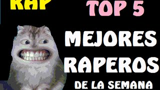 TOP 5 los mejores raperos de la semana 1 - promocion de canales 2015 thumbnail
