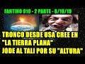 FANTINO 910 - TRONCO DESDE USA CREE EN LA