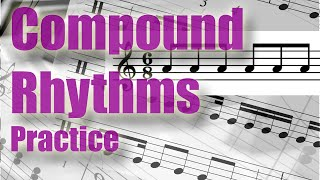 Compound rhythms understood. Part 2: Practice 6/8, 9/8, 12/8...